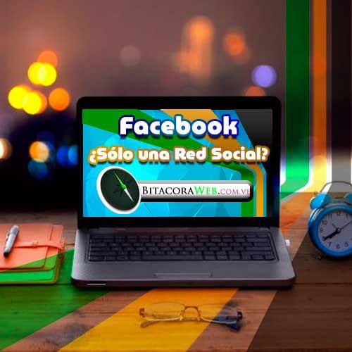 Facebook es solo una red social